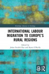 International Labour Migration to Europe's Rural Regions