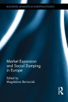 Artikkel i boken: Market Expansion and Social Dumping in Europe